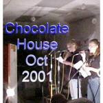 Chocolate House 2001, Hope and Valerie